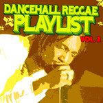 Dancehall Reggae Playlist