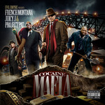 FRENCH MONTANA/JUICY J/PROJECT PAT - Cocaine Mafia (Front Cover)