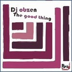 DJ OBZEN - The Good Thing (Front Cover)