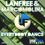 LANFREE/MARCO MOLINA - Everybody Dance (Front Cover)