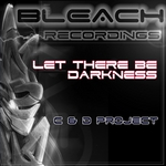 C & D PROJECT - Let There Be Darkness (Front Cover)