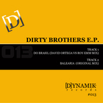 Dirty Brothers EP
