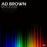 BROWN, Ad - Moogism (Front Cover)