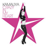KAMALIYA - Crazy In My Heart (Front Cover)