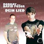 ROBKAY feat DAVID POSOR - Dein Lied (Remix Edition) (Front Cover)