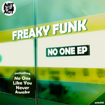 FREAKY FUNK - No One EP (Front Cover)
