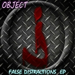OBJECT - False Distractions EP (Front Cover)