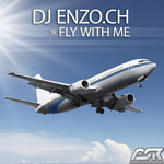 DJ ENZO CH - Fly With Me (Front Cover)