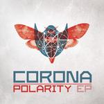 CORONA - Polarity (Front Cover)