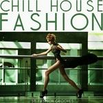 Chill House Fashion