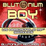 BLUTONIUM BOY - Us Hardstyle Mf* (Front Cover)