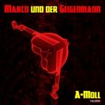 MARCO/DER GEIGENMANN - A-Moll (Front Cover)
