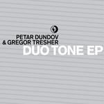 DUNDOV, Petar/GREGOR TRESHER - Duo Tone EP (Front Cover)