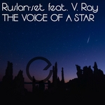 RUSLAN-SET feat V RAY - The Voice Of A Star (Front Cover)