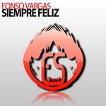 VARGAS, Fonso - Siempre Feliz (Front Cover)