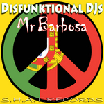 DISFUNKTIONAL DJS - Mr Barbosa (Front Cover)
