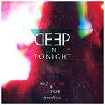 BIZCAINE & LETOB feat DAWN - Deep In Tonight (Front Cover)