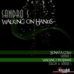 SANDRO S/MR FEW - Walking On Hands (Front Cover)