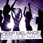 DEEP MELANGE - Mas Que Nada (Front Cover)