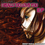 DJ DARO - I Really Do Love You (Front Cover)