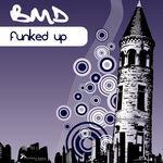 BMD - Funked Up (Front Cover)