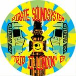 PIRATE SOUNDSYSTEM - Trip II London EP (Front Cover)