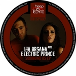 ORGANA, Lia/ELECTRIC PRINCE - Surround Us EP (Front Cover)