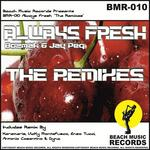Always Fresh (The Remixes)