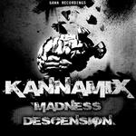 KANNAMIX - Madness Descension (Front Cover)