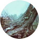 MATIN - Last Day EP (Front Cover)