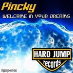 PINCKY - Welcome In Your Dreams (Front Cover)