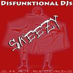 DISFUNKTIONAL DJS - Skeezy (Front Cover)