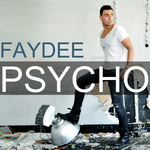 FAYDEE - Psycho (Front Cover)