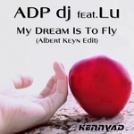 ADP DJ feat LU - My Dream Is To Fly (Back Cover)