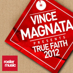 VINCE MAGNATA - True Faith 2012 (Front Cover)