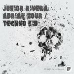 RIVERA, Junior/ADRIAN HOUR - Techno Kid (Front Cover)