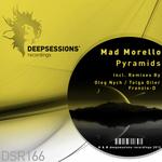 MAD MORELLO - Pyramids (Front Cover)