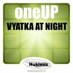 ONEUP - Vyatka At Night (Front Cover)