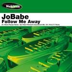 Follow Me Away