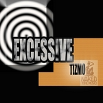 TIZMO - Excessive (Front Cover)