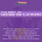 HOUSE DE LA FUNK/LE BABAR/SILVER DISCO/POKA/RODRIGO CASTRO - The Best Of House De La Funk (Front Cover)