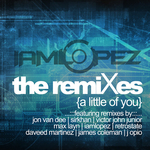 IAMLOPEZ feat PAOLA - A Little Of You (The remixes) (Front Cover)