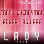 CHERRYMAN, Frank/EDGAR AGUIRRE - Lady 2012 (Front Cover)