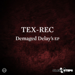 TEX REC - Demaged Delay's EP (Front Cover)