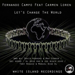 CAMPO, Fernando feat CARMEN LOREN - Let's Change The World (Front Cover)