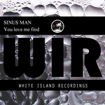SINUS MAN - You Love Me Find (Front Cover)