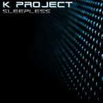 K PROJECT - Sleepless (Front Cover)