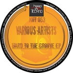 Hard To The Groove EP