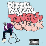 DIZZEE RASCAL - Tongue N' Cheek (Explicit) (Front Cover)