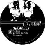 SPASTIC DJS - Like It (Front Cover)